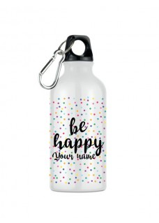 Drink Bottle Be Happy
