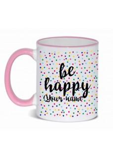 Mug Be Happy Pink