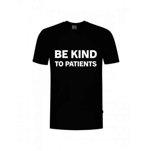 T-Shirt Be Kind To Patients Black